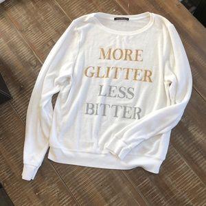 NWOT Wildfox More Glitter Less Bitter Pullover